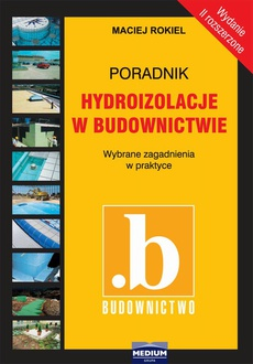 Hydroizolacje w budownictwie