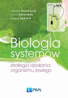 Biologia systemów. Strategia działania organizmu żywego