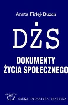 Dokumenty życia społecznego w teorii i praktyce bibliotekarskiej w Polsce