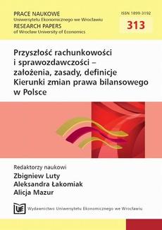 Przyszłość rachunkowości i sprawozdawczości - założenia, zasady, definicje Kierunki zmian prawa bilansowego w Polsce. PN 313