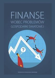 Finanse wobec problemów gospodarki światowej