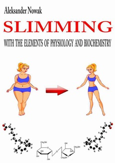 Slimming with the elements of physiology and biochemistry
