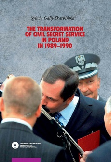 The transformation of civil secret service in Poland in 1989-1990
