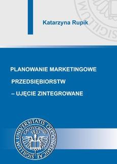 Planowanie marketingowe przedsiębiorstw - ujęcie zintegrowane