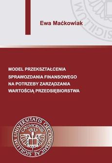 Model przekształcenia sprawozdania finansowego na potrzeby zarządzania wartością przedsiębiorstwa
