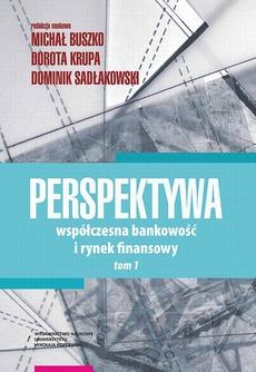 Perspektywa. Współczesna bankowość i rynek finansowy. Tom 1
