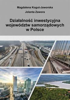 Działalność inwestycyjna województw samorządowych w Polsce