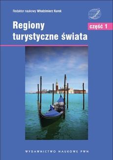 Regiony turystyczne świata. Część 1