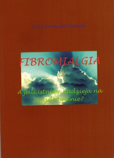 Fibromialgia - Fibromialgia Rozdział Objawy fibromialgii i jej diagnozowanie