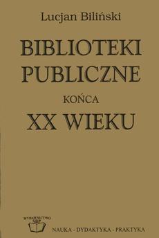 Biblioteki publiczne końca XX wieku