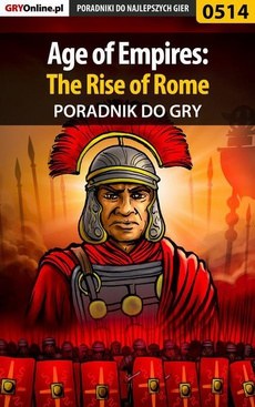 Age of Empires: The Rise of Rome - poradnik do gry