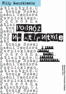 Podróż na Atlantydę - 01 Rozdz. 1-2. Hamlet Duńczyk – otwarcie; Aron, Łukasz, Stanisław – fragmenty streszczenia i obietnice
