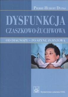 Dysfunkcja czaszkowo-żuchwowa
