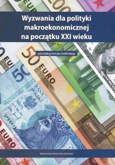 Wyzwania dla polityki makroekonomicznej na początku XXI wieku