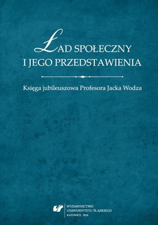 Ład społeczny i jego przedstawienia - 06 Indywidualizm a integracja społeczna