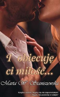 I obiecuję ci miłość...