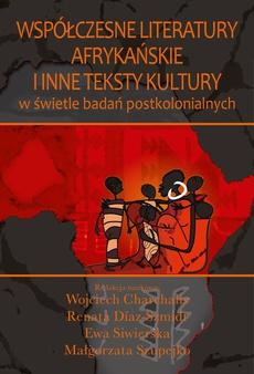 Współczesne literatury afrykańskie i inne teksty kultury