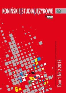 Konińskie Studia Językowe Tom 1 Nr 2 2013
