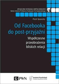 Od Facebooka do post-przyjaźni