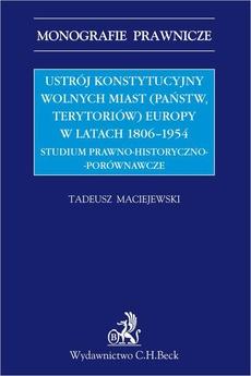 Ustrój konstytucyjny wolnych miast Europy 1806-1954