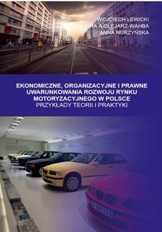 Ekonomiczne, Organizacyjne i Prawne Uwarunkowania rozwoju rynku motoryzacyjnego w Polsce. Przykłady teorii i praktyki - III OCENA SKUTECZNOŚCI ZINTEGROWANEGO SYSTEMU ZARZĄDZANIA JAKOŚCIĄ I ŚRODOWISKIEM NA PRZYKŁADZIE WYBRANEGO PRODUCENTA POJAZDÓW