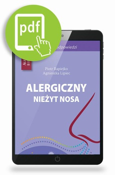 Alergiczny nieżyt nosa - 50 pytań i odpowiedzi