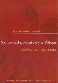 Samorząd powiatowy w Polsce. Założenia i realizacja
