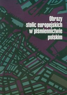 Obrazy stolic europejskich w piśmiennictwie polskim