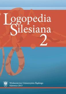 """Logopedia Silesiana"". T. 2"