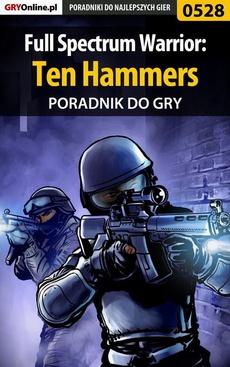 Full Spectrum Warrior: Ten Hammers - poradnik do gry