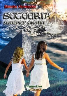 Seteeria - Strażnicy światła