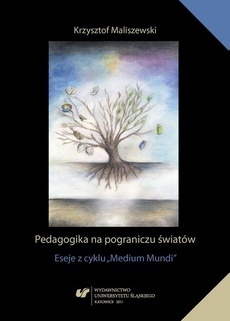 """Pedagogika na pograniczu światów - 06 Dotknięcie pedagogiczne — nauczyciel jako """"wydarzenie"""""""