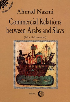 Commercial Relations Between Arabs and Slavs (9th-11th centuries)