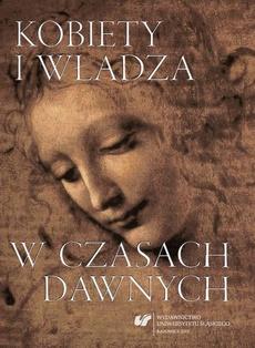 Kobiety i władza w czasach dawnych - 14 Nieznana pieczęć Elżbiety von Parchwitz. Sfragistyczny przyczynek do badań nad życiorysem szlachetnej pani z dynastycznym rodowodem