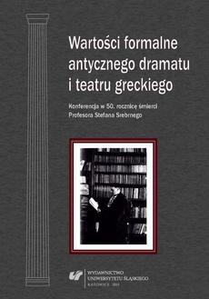 Wartości formalne antycznego dramatu i teatru greckiego