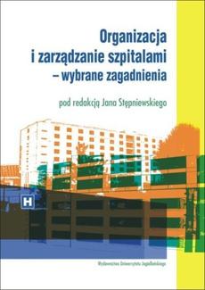 Organizacja i zarządzanie szpitalami