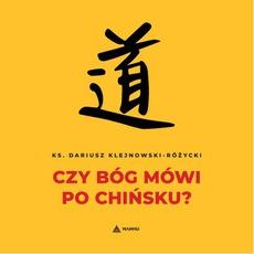 Czy Bóg mówi po chińsku?