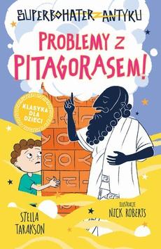 Superbohater z antyku. t.4 Problemy z Pitagorasem!