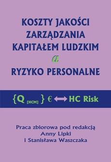 Koszty jakości zarządzania kapitałem ludzkim a ryzyko personalne