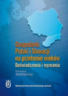 Gospodarki Polski i Słowacji na przełomie wieków. Doświadczenia i wyzwania