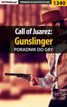 Call of Juarez: Gunslinger - poradnik do gry