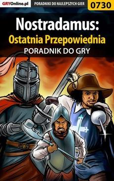 Nostradamus: Ostatnia Przepowiednia - poradnik do gry