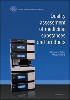 Quality assessment of medicinal substances and products