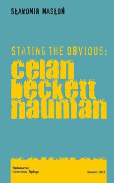 Stating the Obvious: Celan - Beckett - Nauman - 01 Celan: Against the Reason of Figure