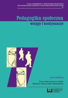Pedagogika społeczna: wstępy i kontynuacje