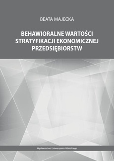 Behawioralne wartości stratyfikacji ekonomicznej przedsiębiorstw