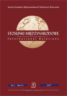 Stosunki Międzynarodowe nr 3(53)/2017 - Edward Haliżak: Międzynarodowe studia bezpieczeństwa – subdyscyplina nauki o stosunkach międzynarodowych [International Security Studies as a Sub-discipline of International Relations], doi 10.7366/020909613201701