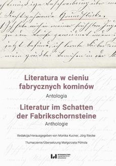 Literatura w cieniu fabrycznych kominów / Literatur im Schatten der Fabrikschornsteine