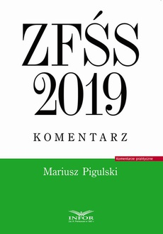 ZFŚS 2019 komentarz