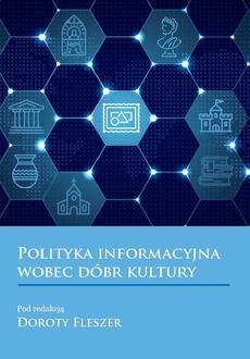 Polityka informacyjna wobec dobr kultury